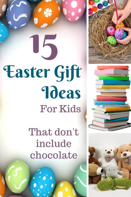 15 Non Chocolate Easter Gifts For Kids
